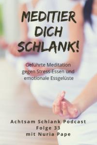 Abehmen mit Meditation