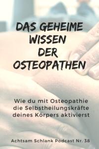 das geheime Wissen der Osteopathen