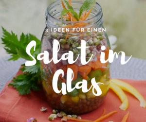 Saslat im Glas: 3 einfache Vorschläge für dein Lunch to Go